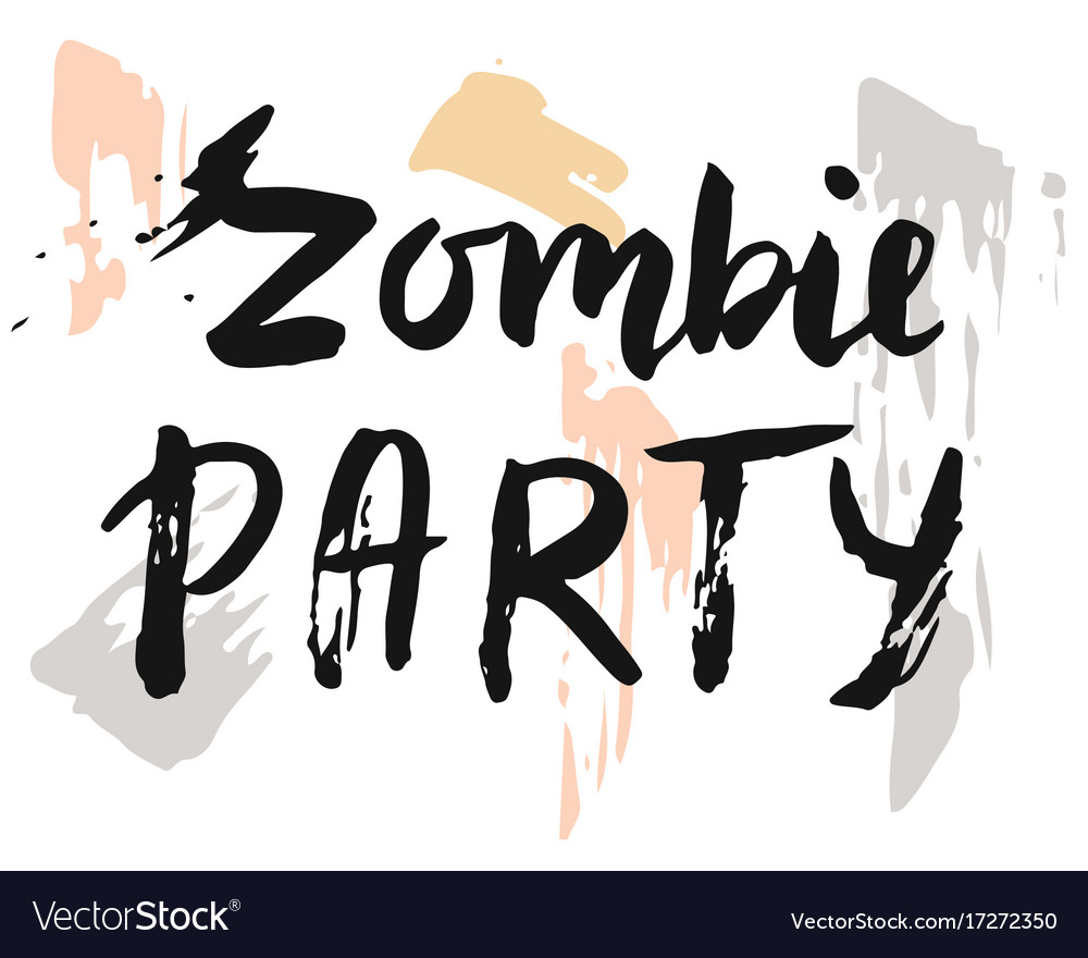 Zombie party halloween card brush lettering