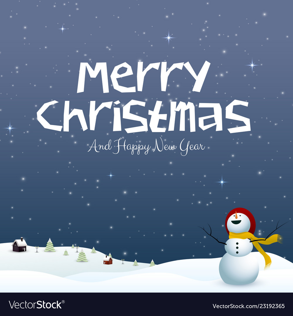 2019 Christmas.Happy New Year Merry Christmas 2019 And Snowman