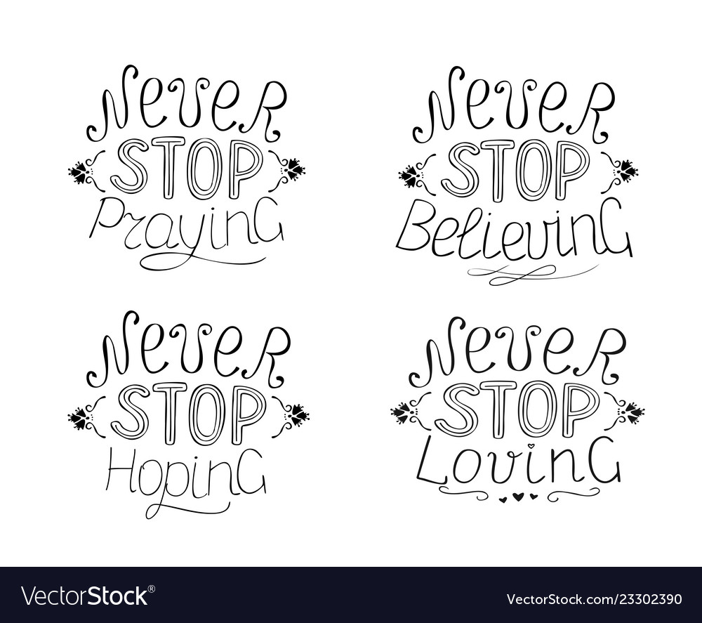Set of 4 hand lettering quotes never stop praying