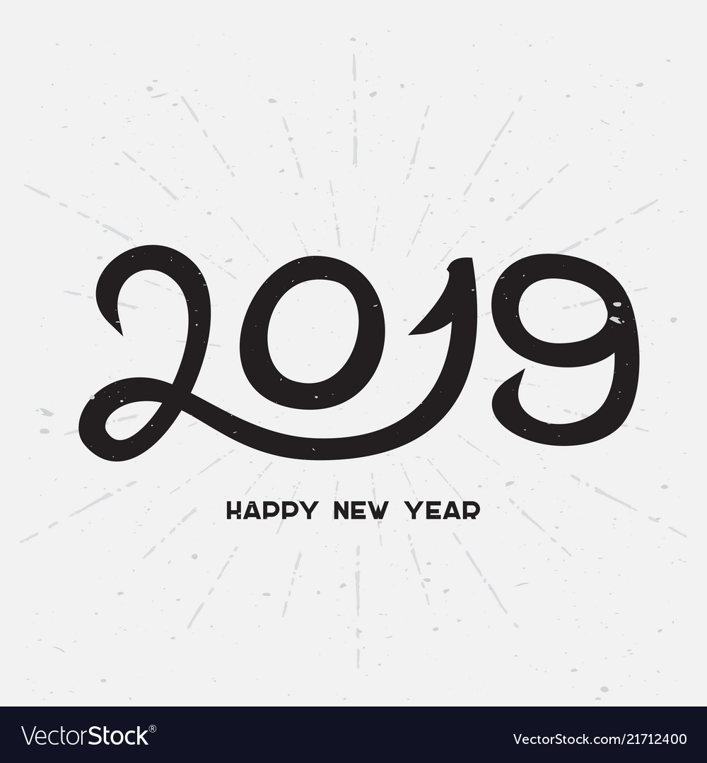 Happy new year 2019 - hand drawn lettering for
