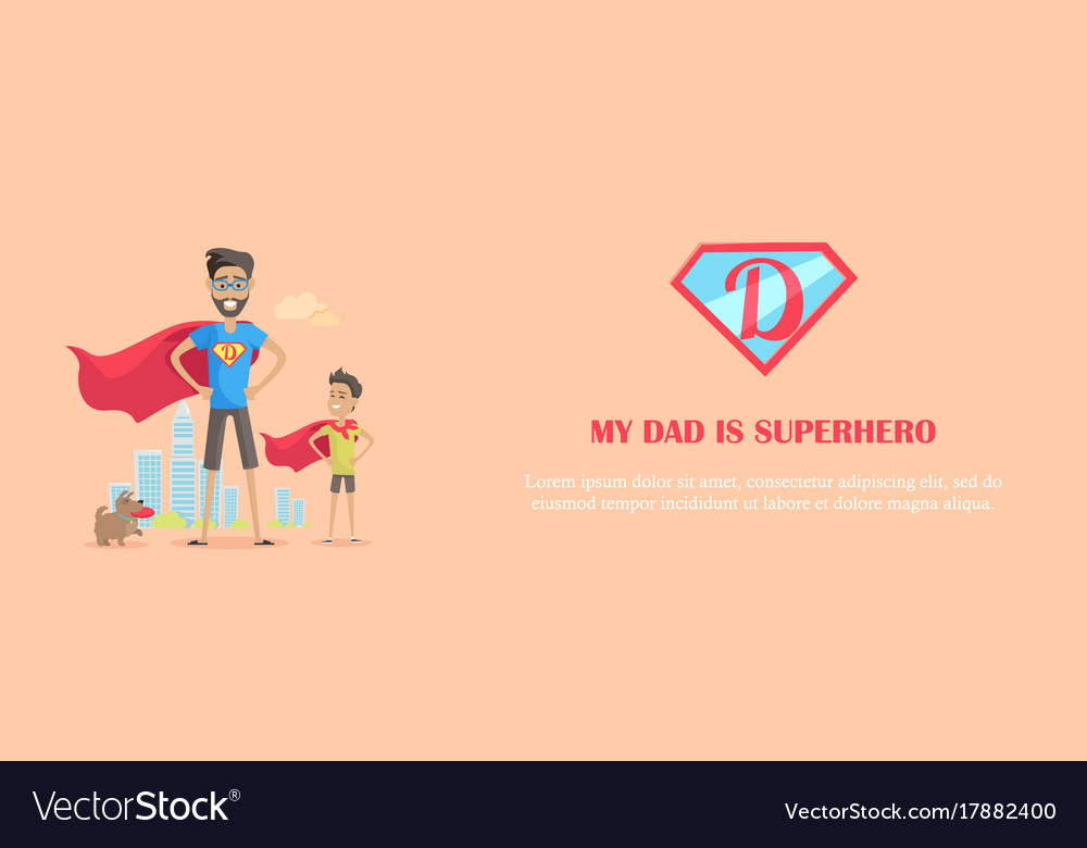 My dad is superhero vector image