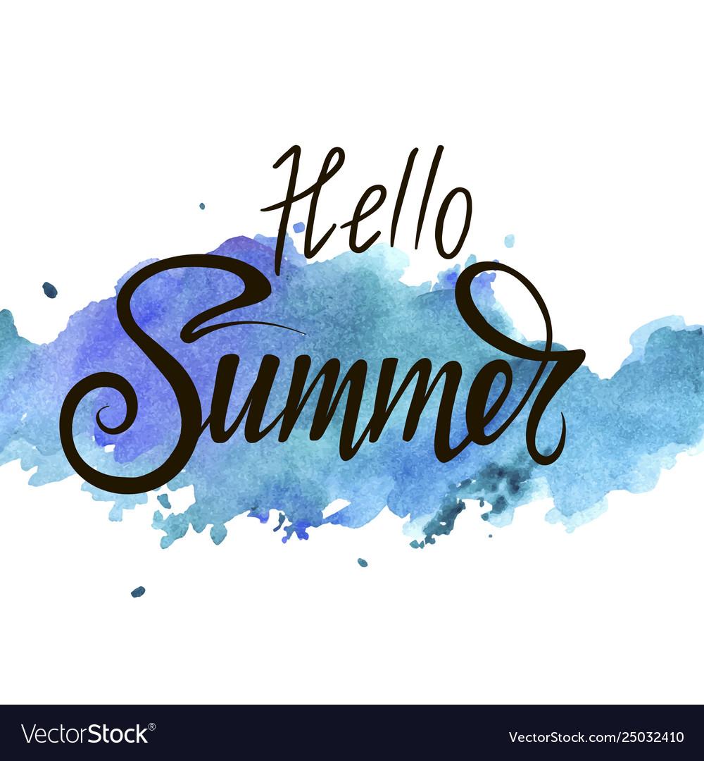 Inscription hello summer on blue watercolor