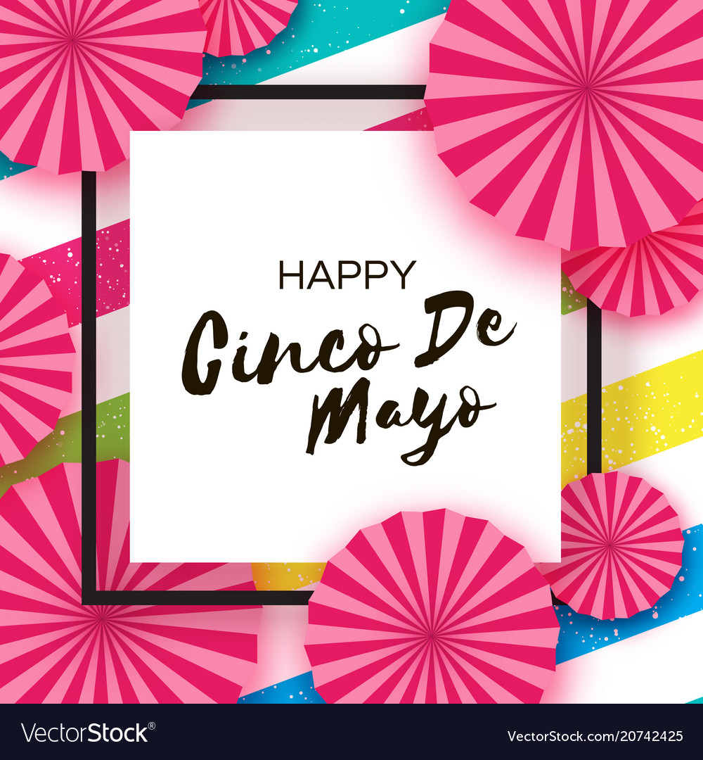 Happy cinco de mayo greeting card pink paper fan vector image m4hsunfo