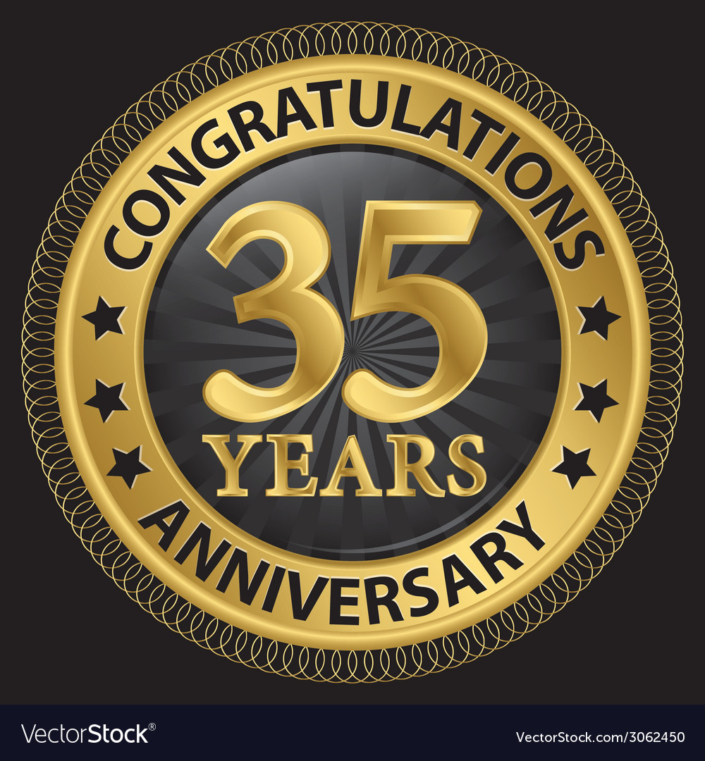 35 Years Anniversary Congratulations Gold Label Vector Image