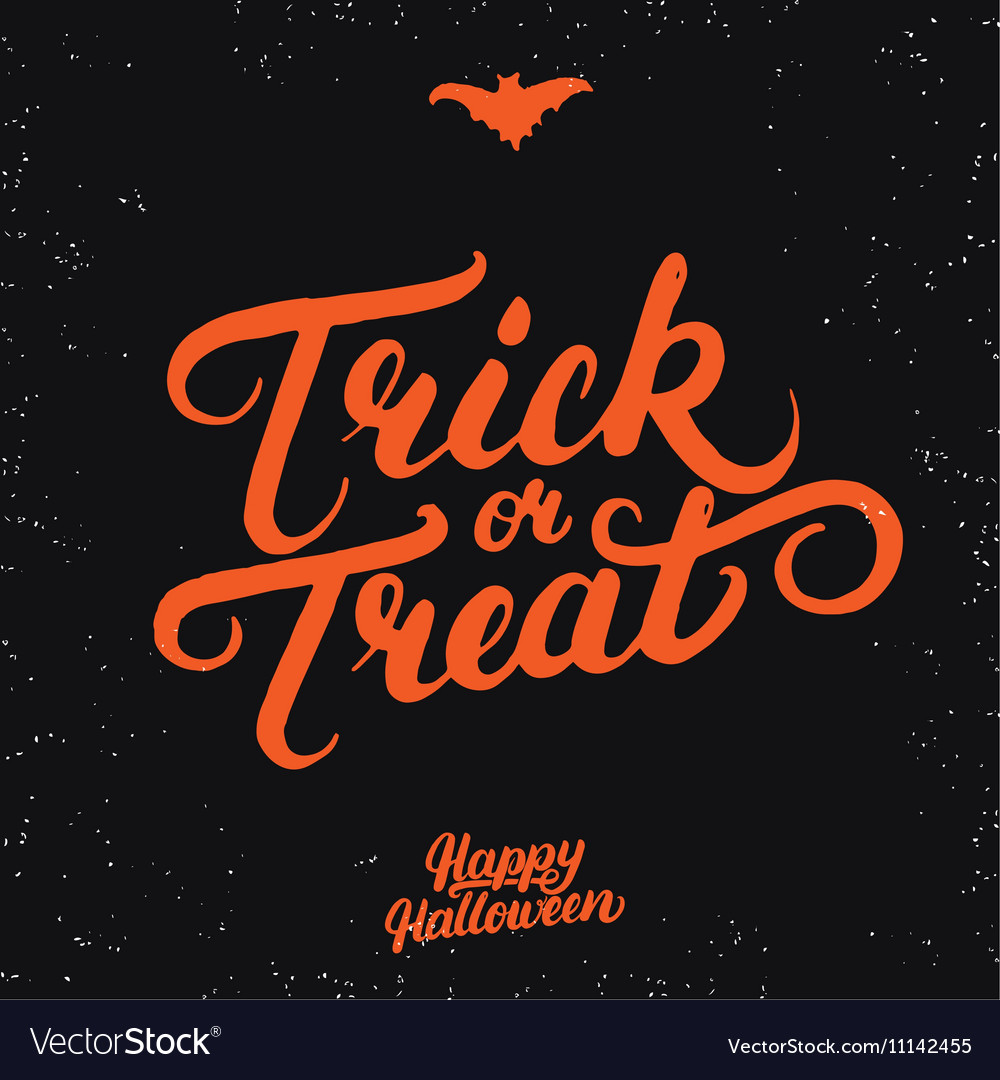 Trick or treat hand written lettering