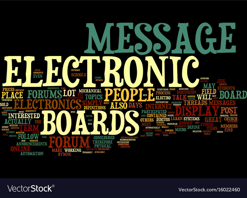 Electronic message boards how to use them text