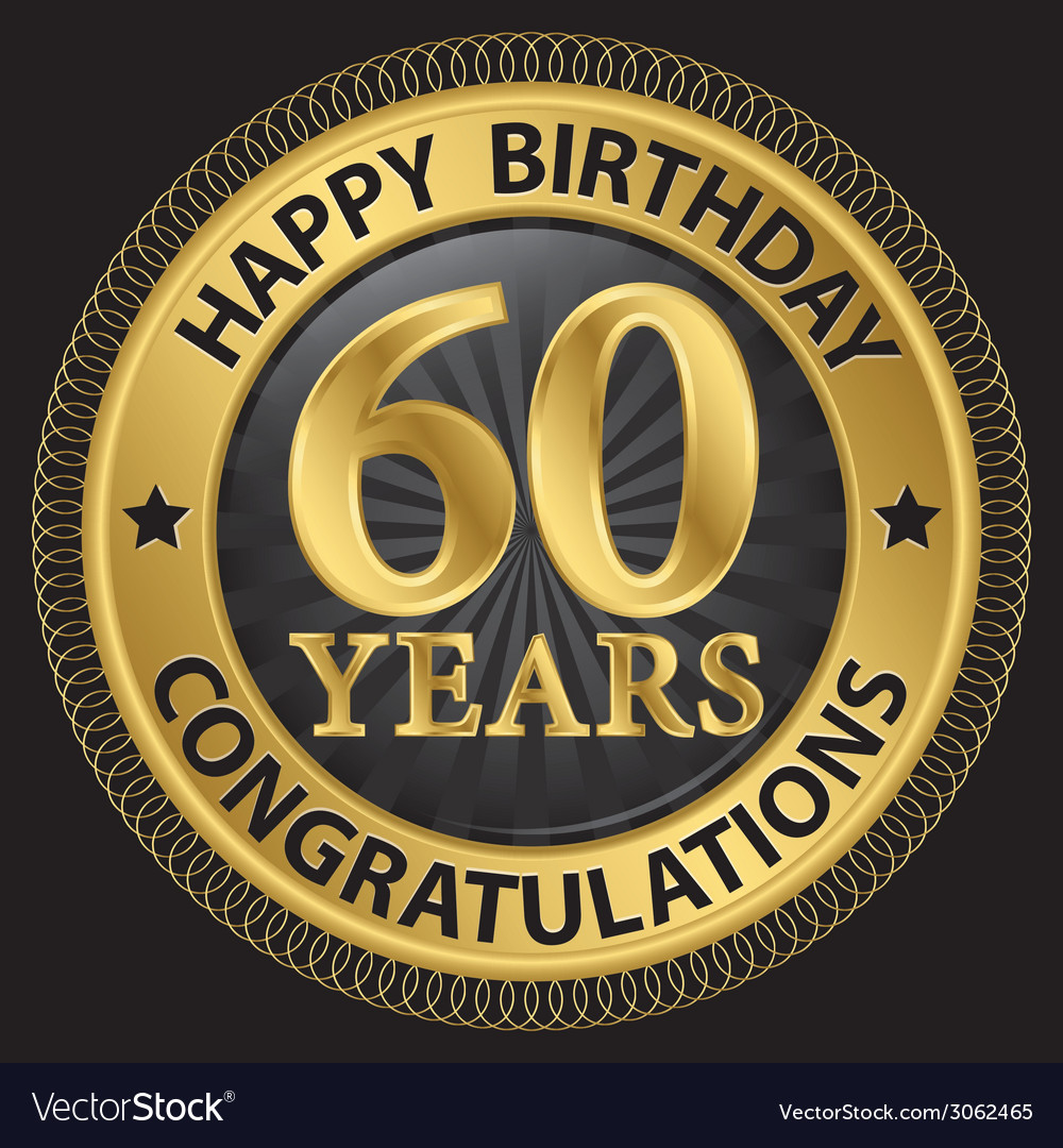 60 Years Happy Birthday Congratulations Gold Label