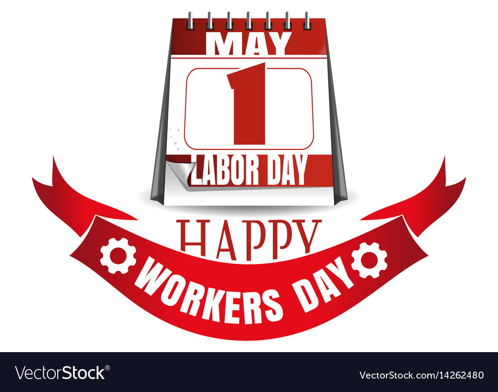 Labor Day Calendar May 1 Happy Workers Day