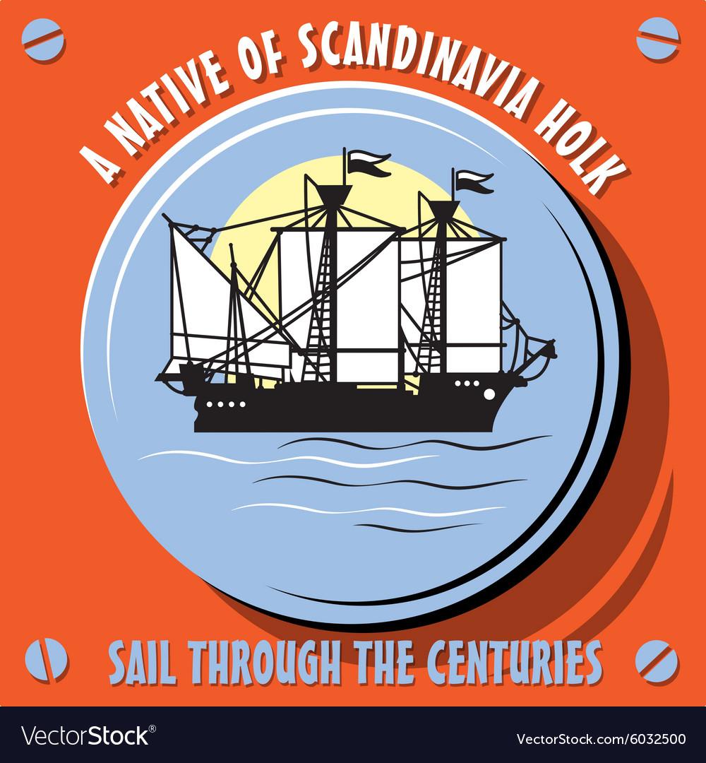 Sailboat Vessel a Native of Scandinavia Holk vector image
