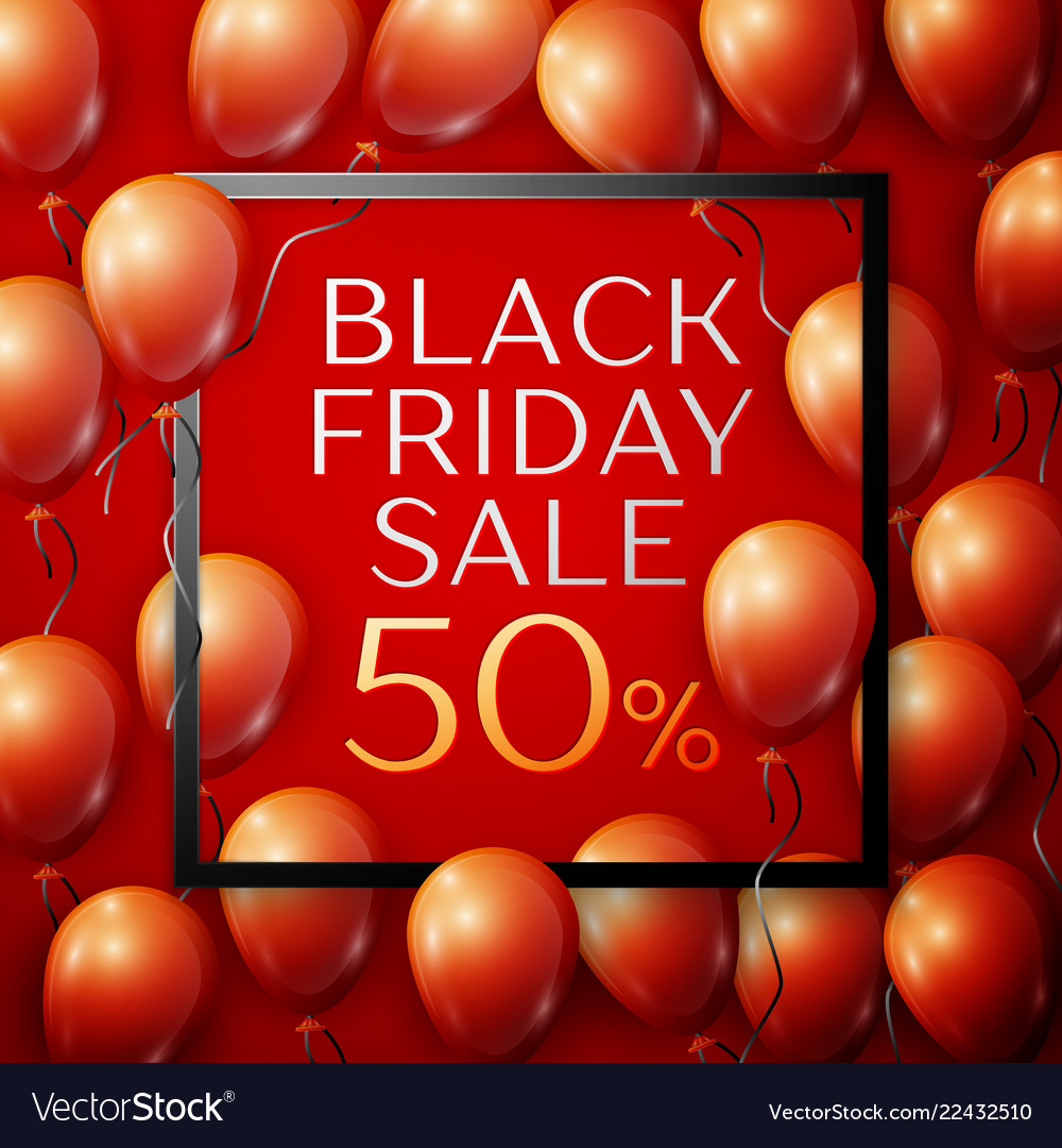 Red balloons with black friday sale fifty