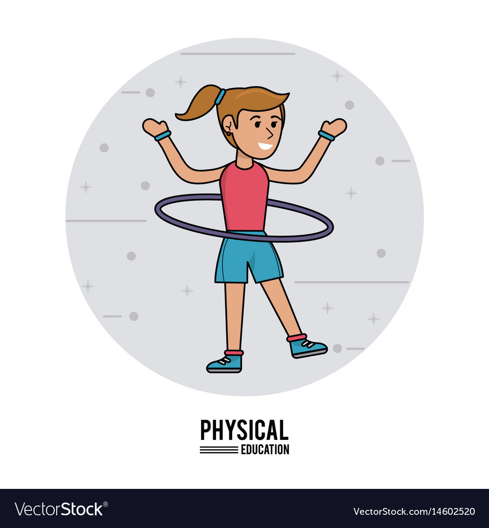 Physical education - girl practice hula hoops