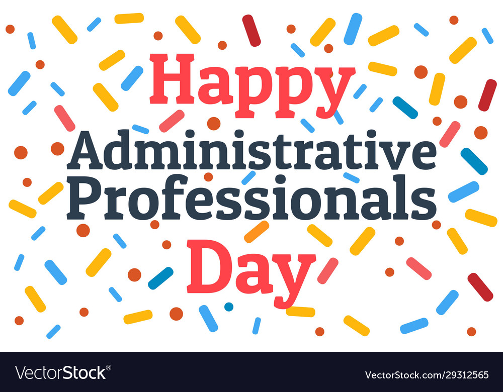 Administrative professionals day secretaries day