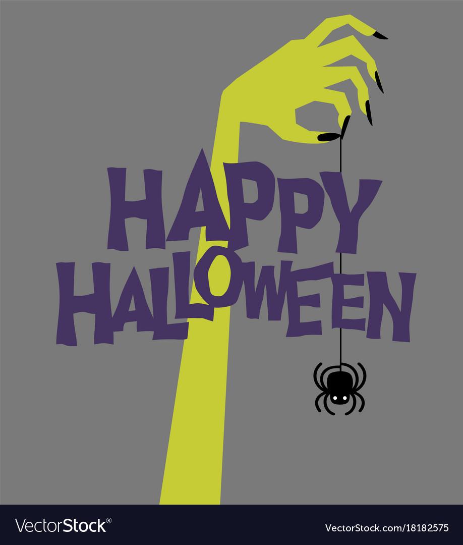Happy halloween zombie hand holding spider