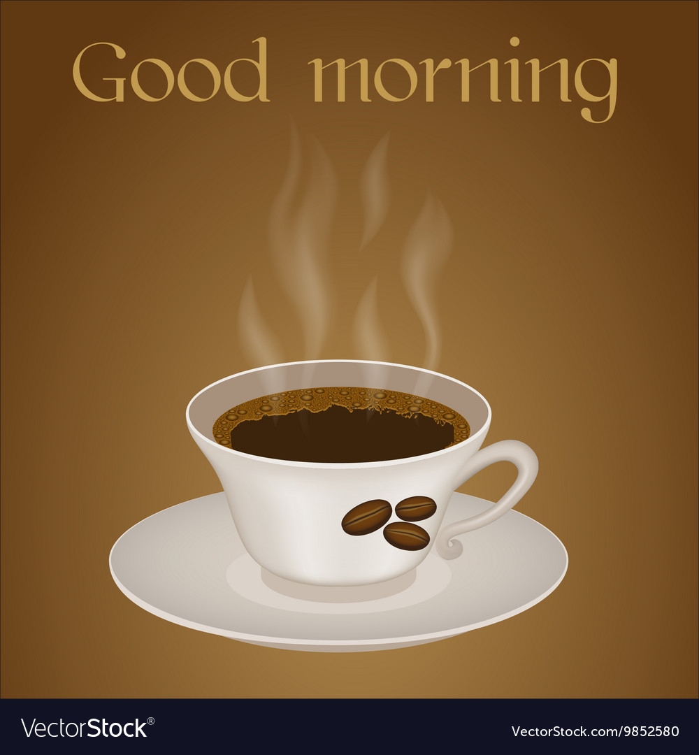 Cup Of Coffee With Text Good Morning Royalty Free Vector