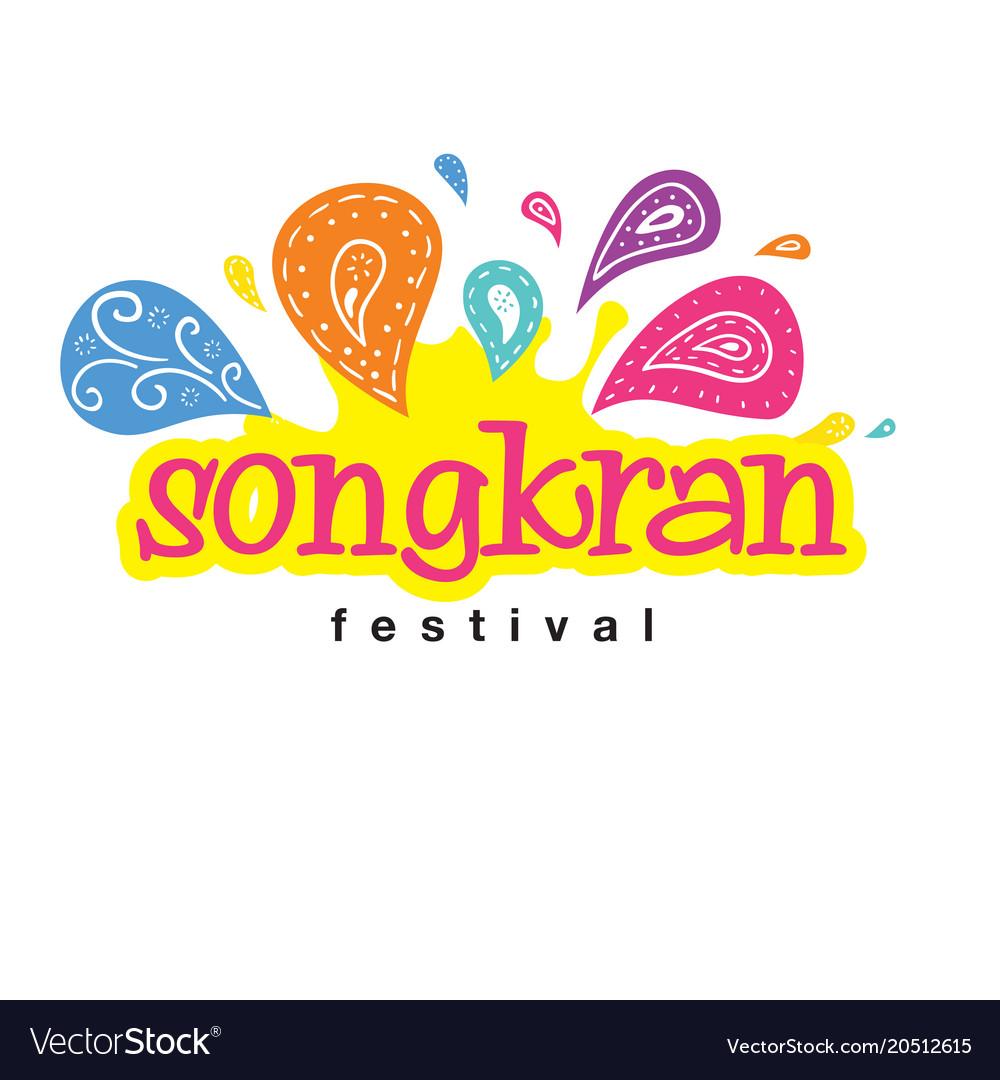 Songkran festival songkran is thai culture vintag