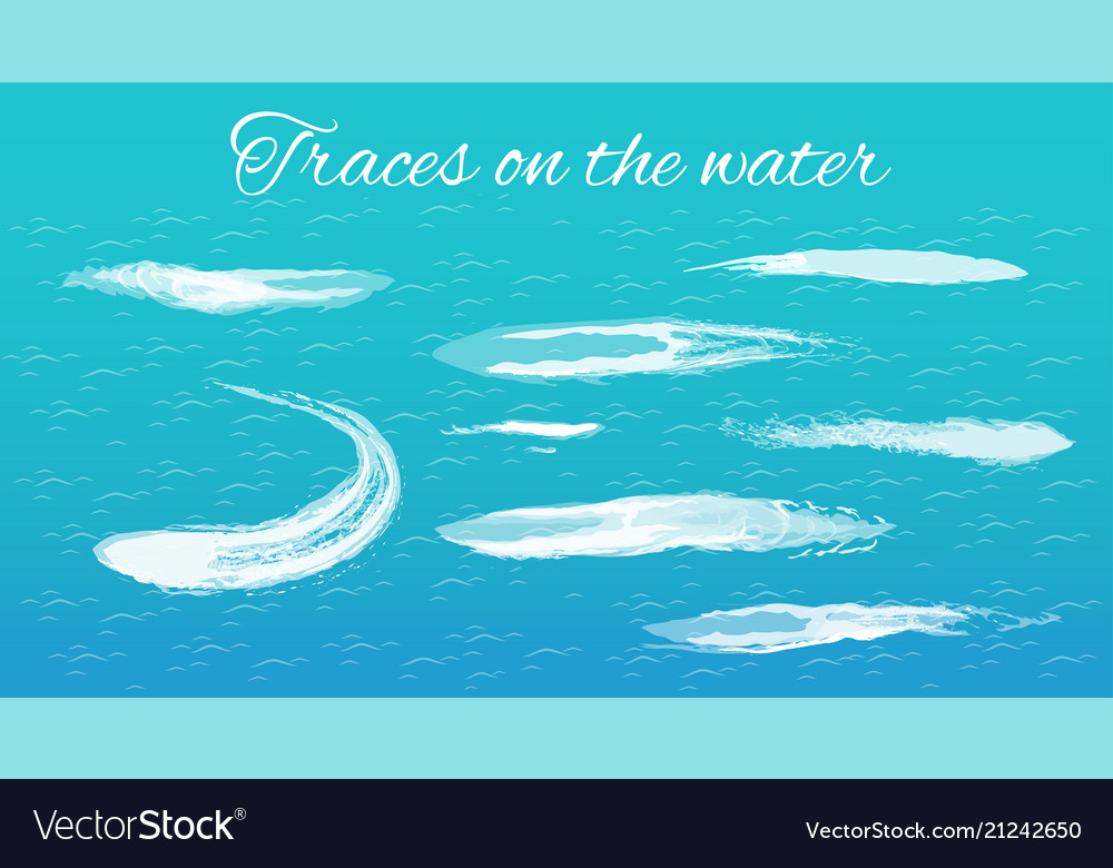 Traces on water headline
