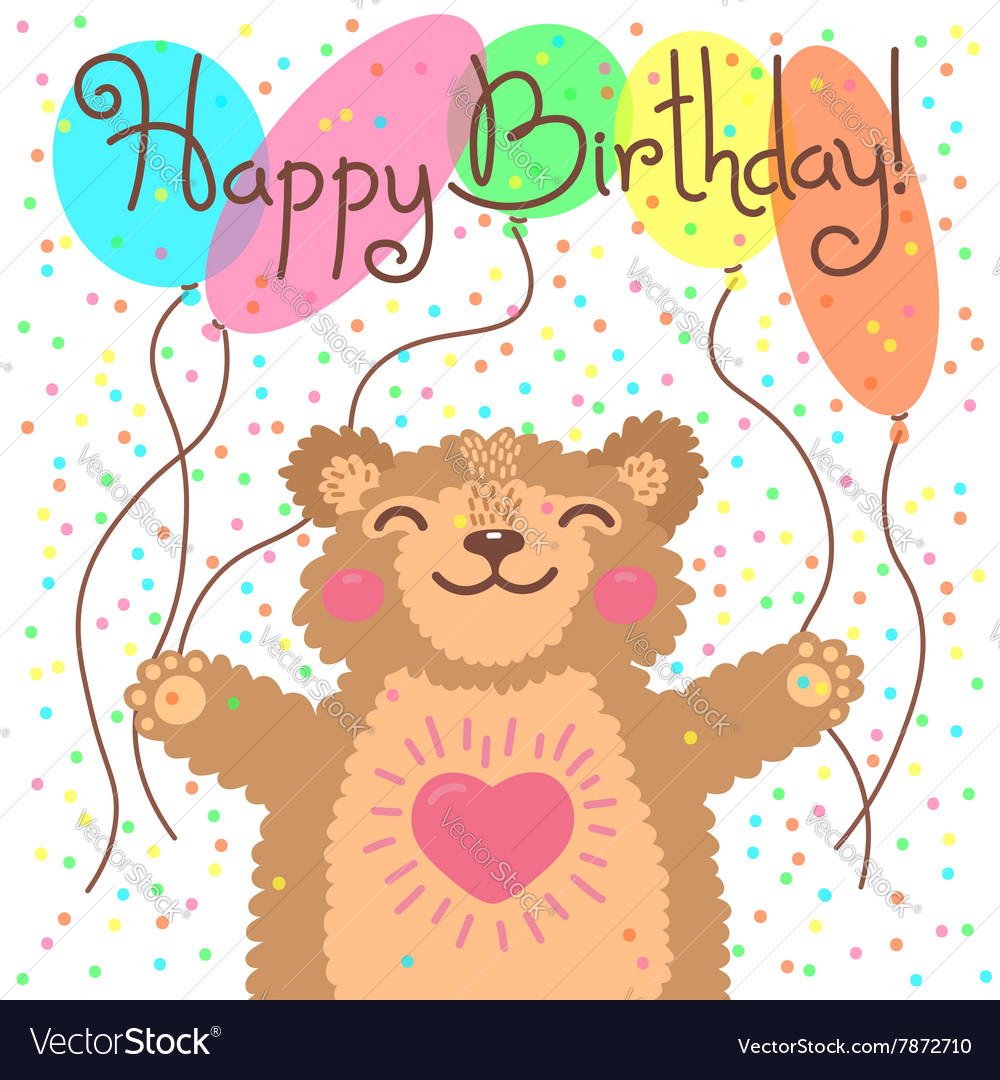 Cute Happy Birthday Card With Funny Bear Vector Image