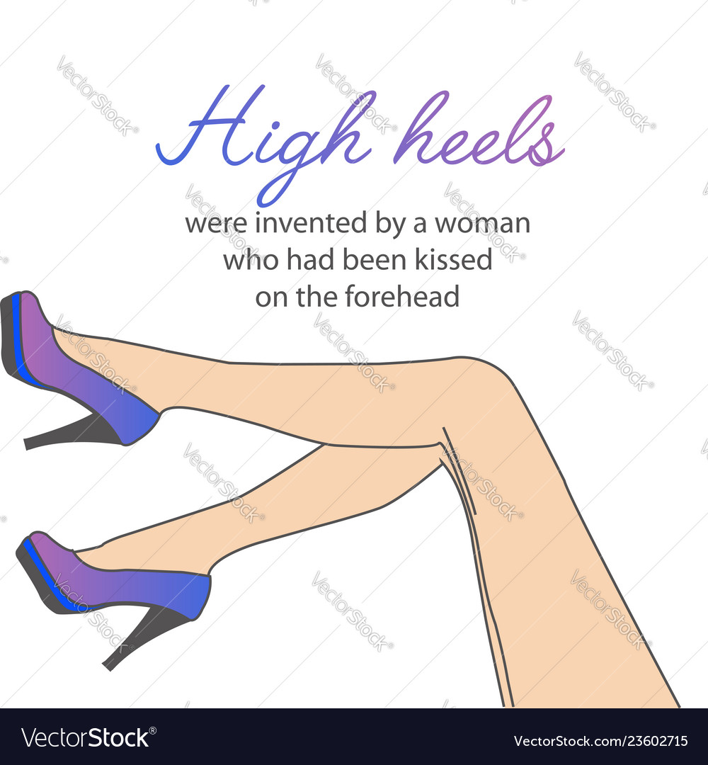 Motivational Quote About High Heels Royalty Free Vector