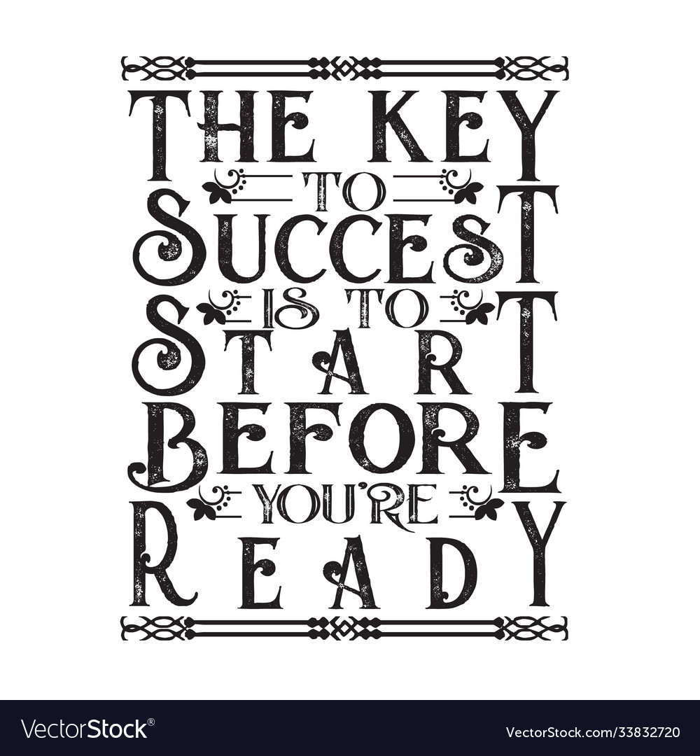 Business motivation quote key to success is