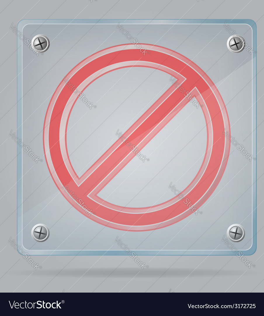 Transparent prohibition sign on the plate