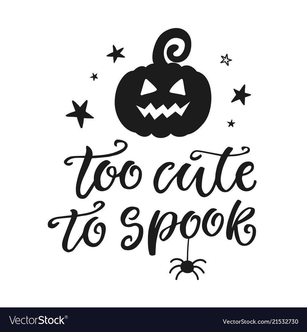 Too cute to spook halloween party poster