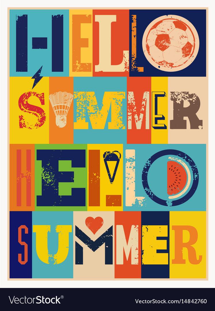Summer typographic grunge vintage poster