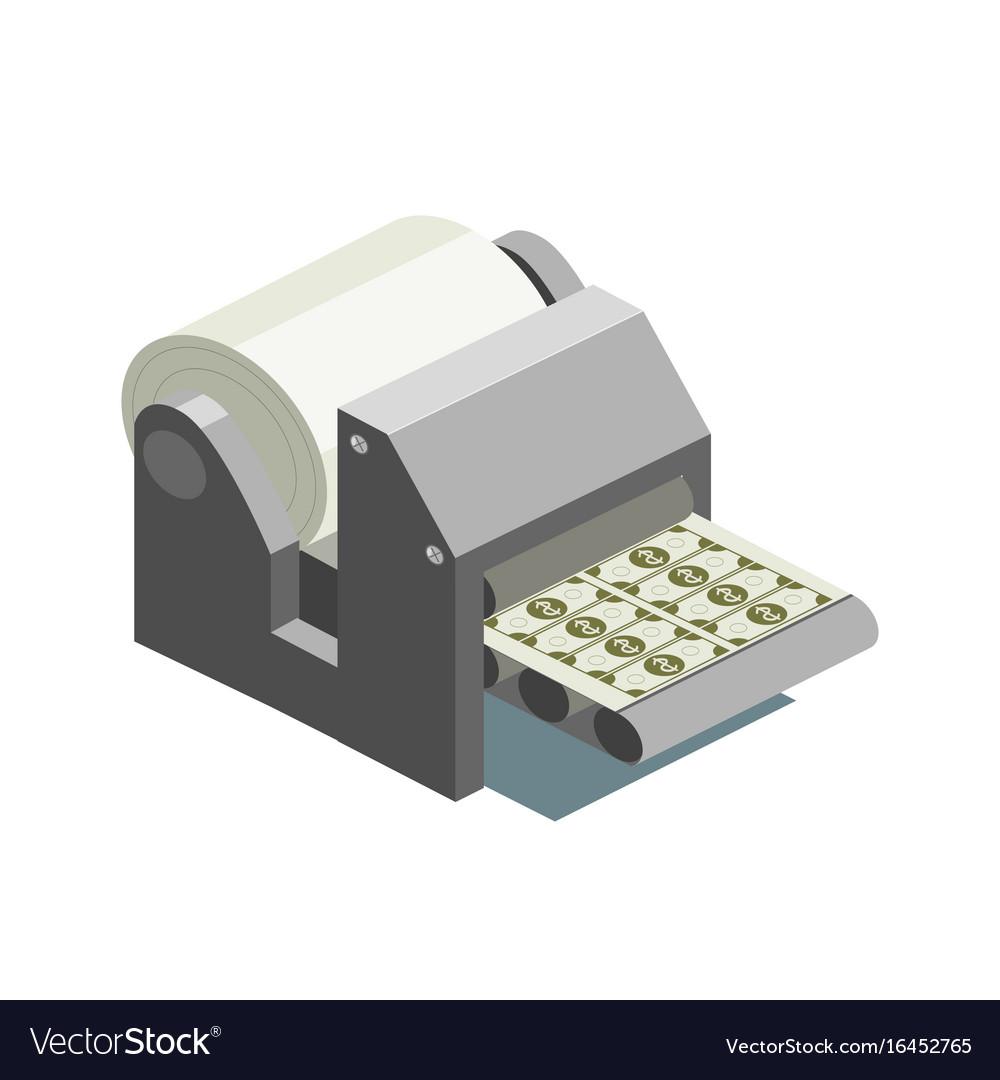Printing machine prints money isometric
