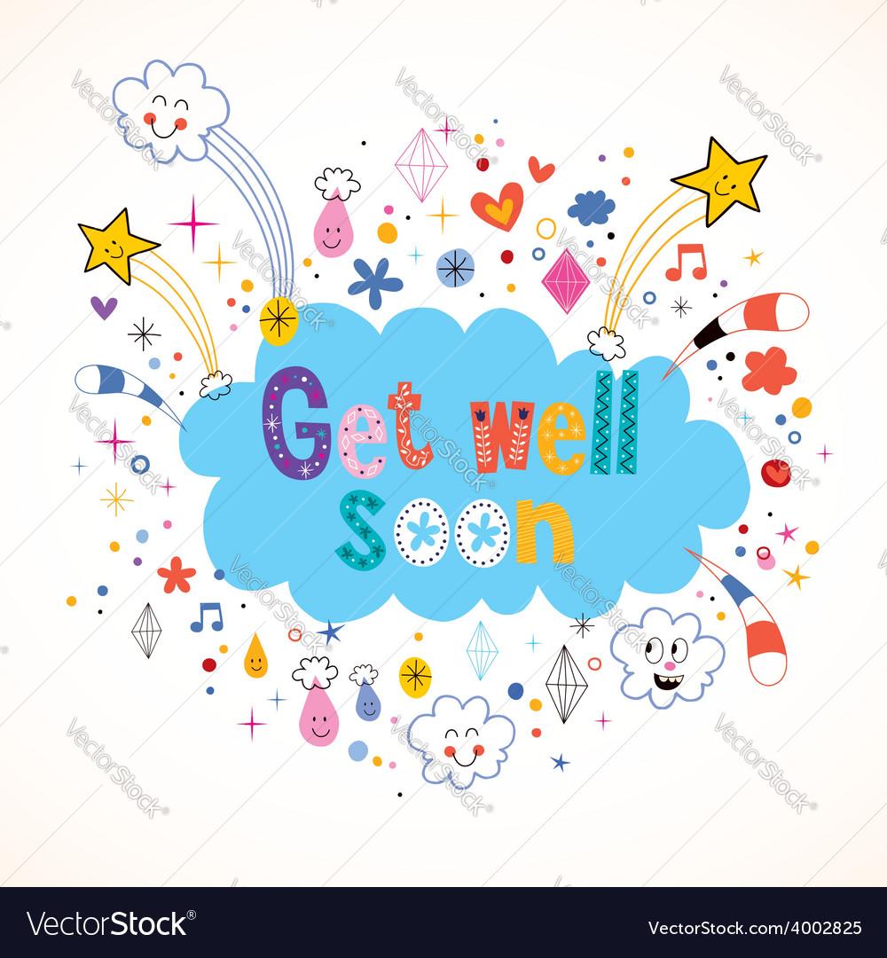 get well soon card royalty free vector image vectorstock