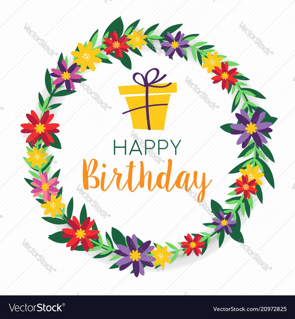 Happy Birthday Spring Flower Wreath Greeting Card Vector Image