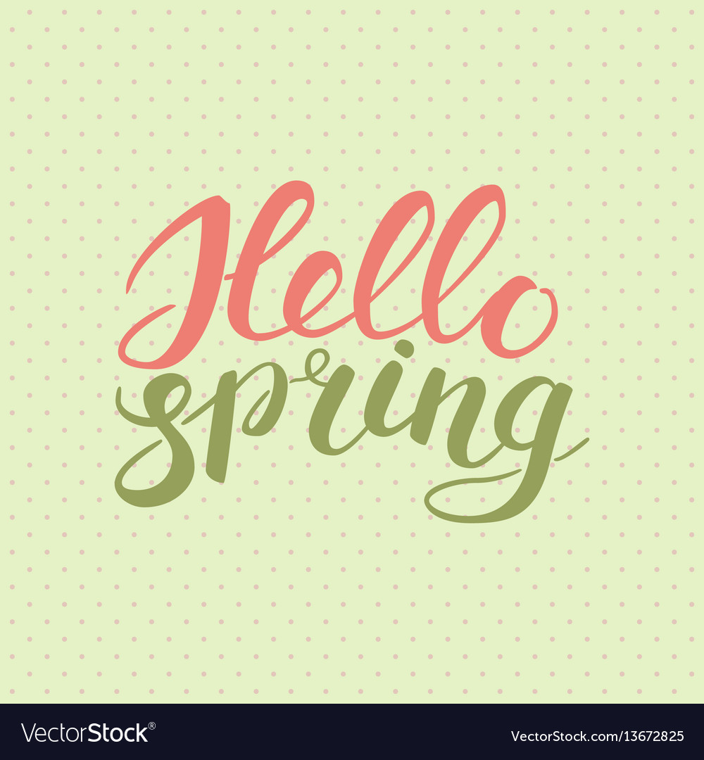 Phrase hello spring brush pen color lettering