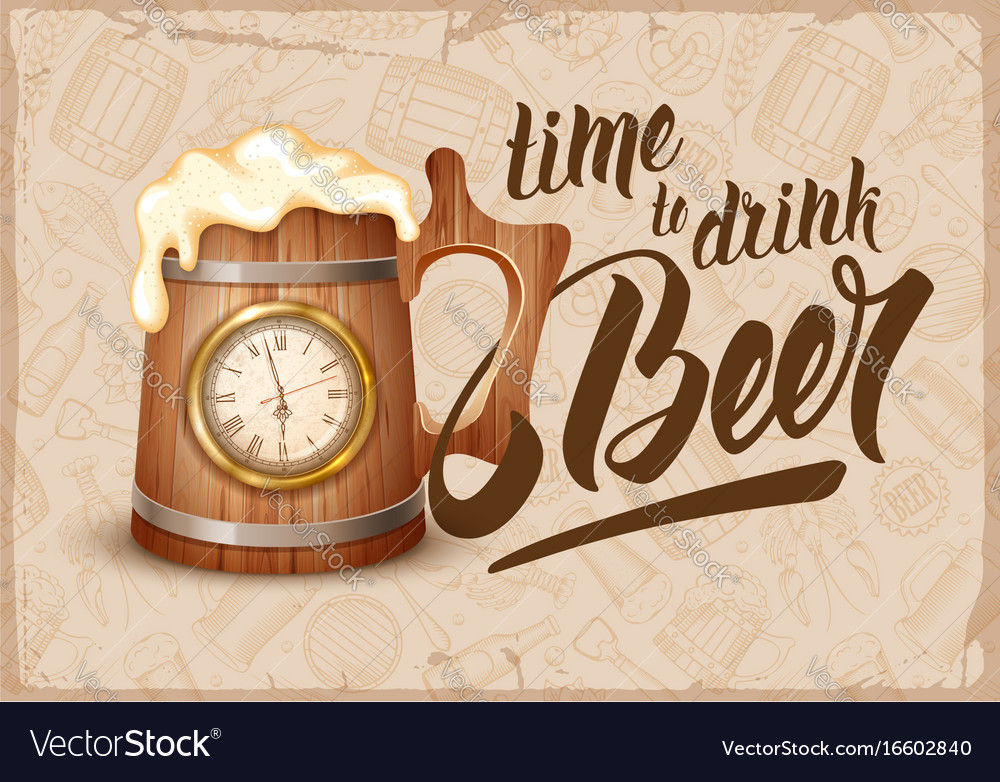 Time to drink beer