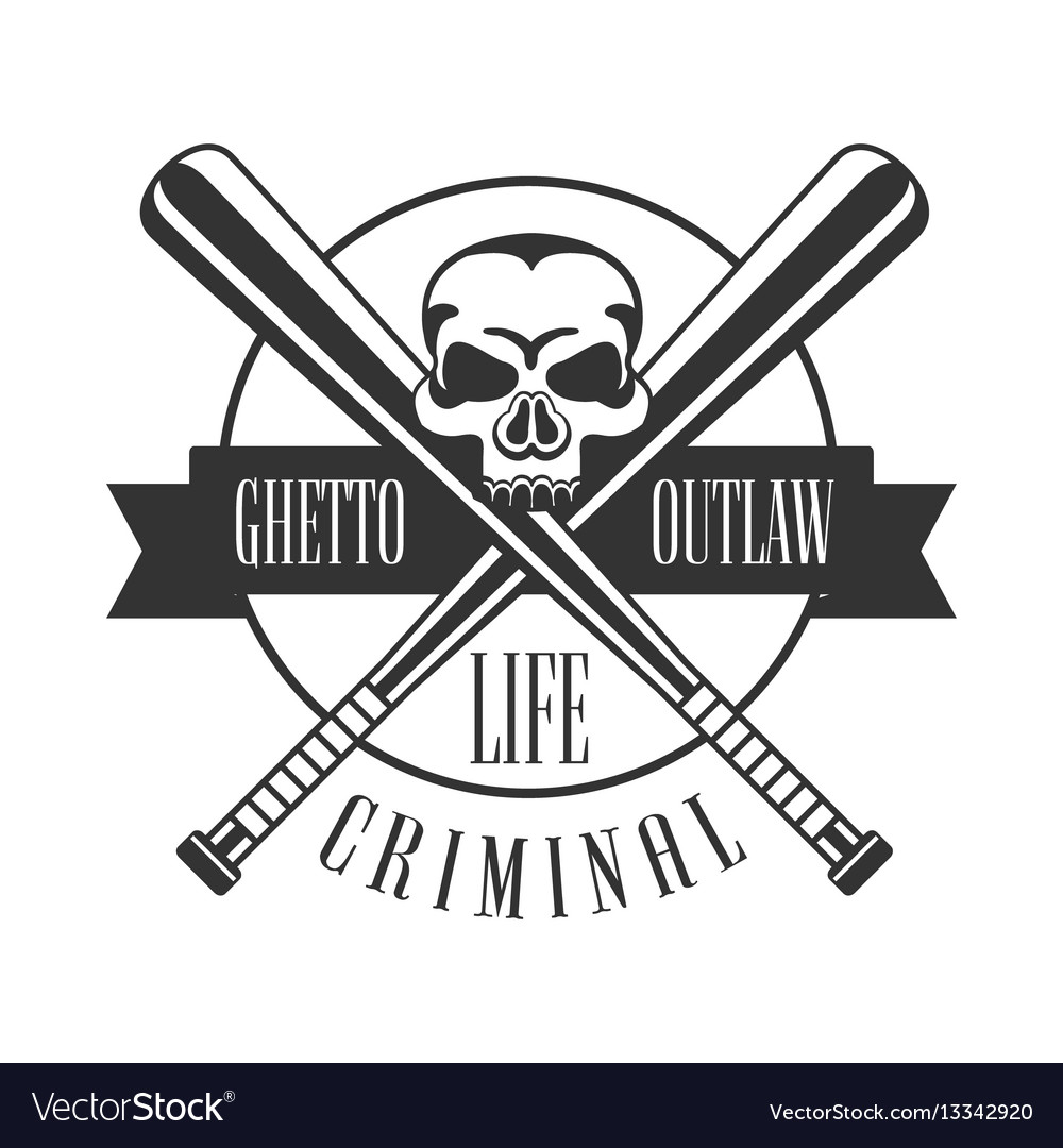 Criminal outlaw street club black and white sign