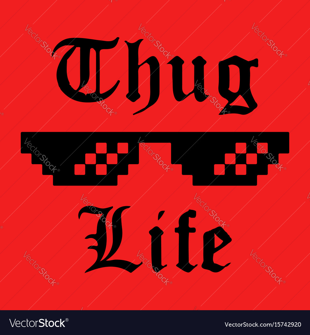Thug life sticker vector image
