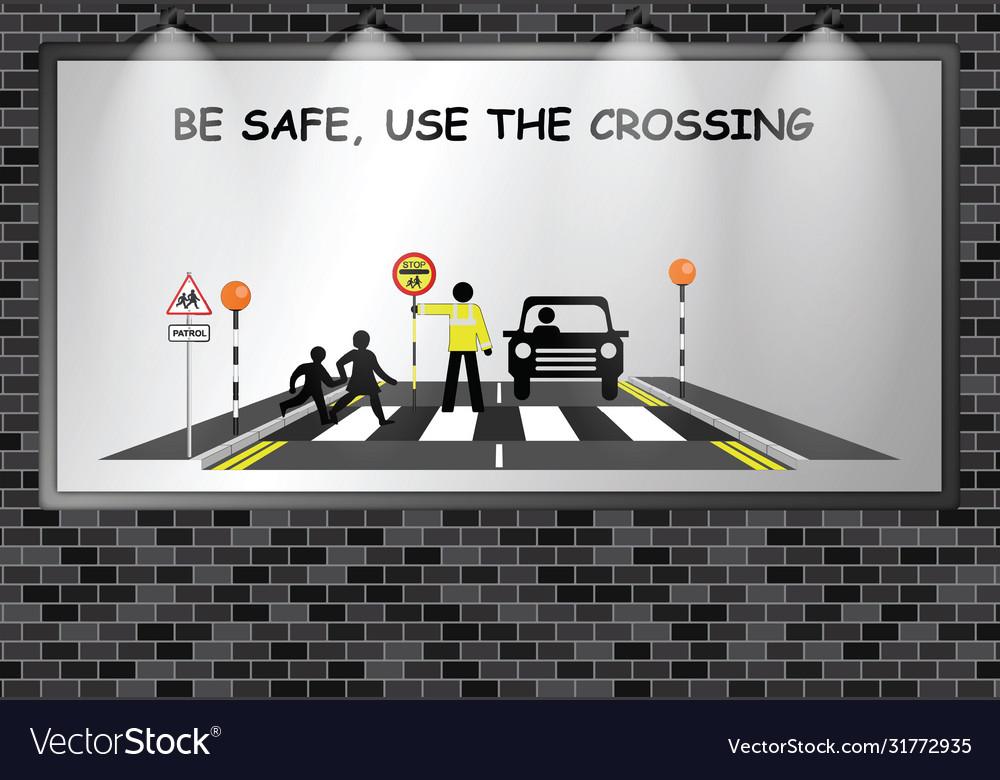 Illuminated advertising billboard school crossing