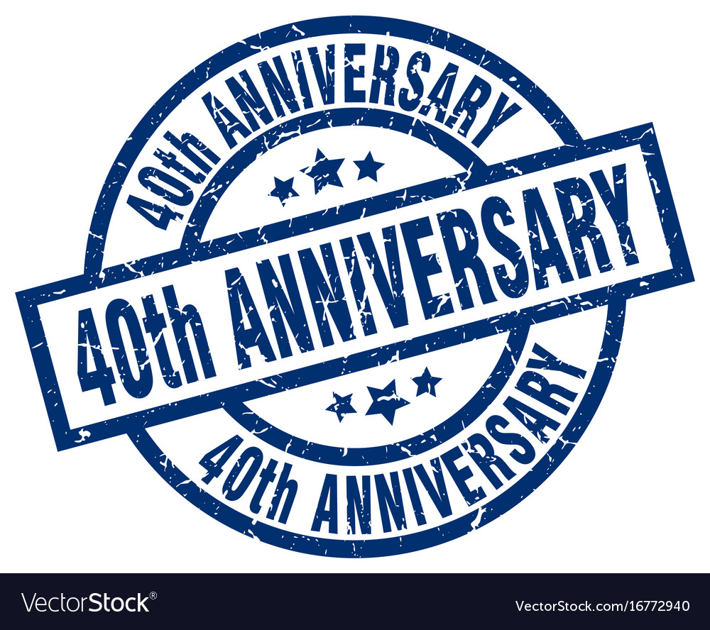 40th anniversary blue round grunge stamp vector image