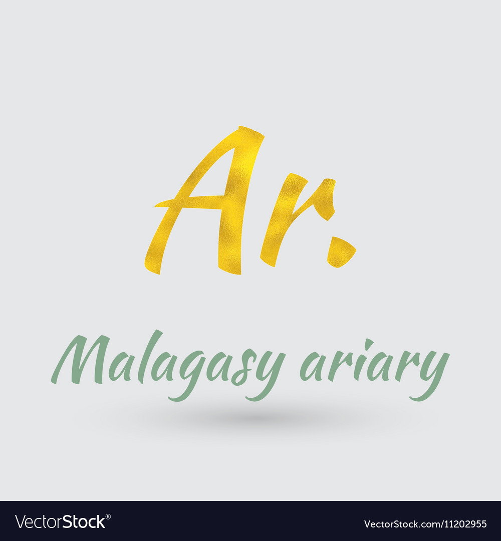 Golden Symbol of the Malagasy ariary