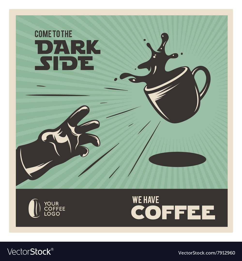 Creative coffee related vintage poster Come to