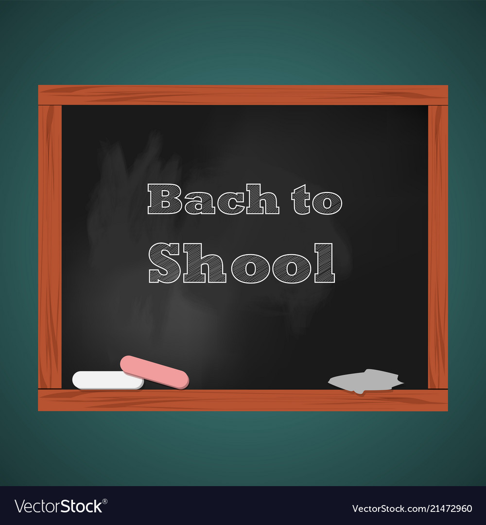 School board with chalk back to school concept