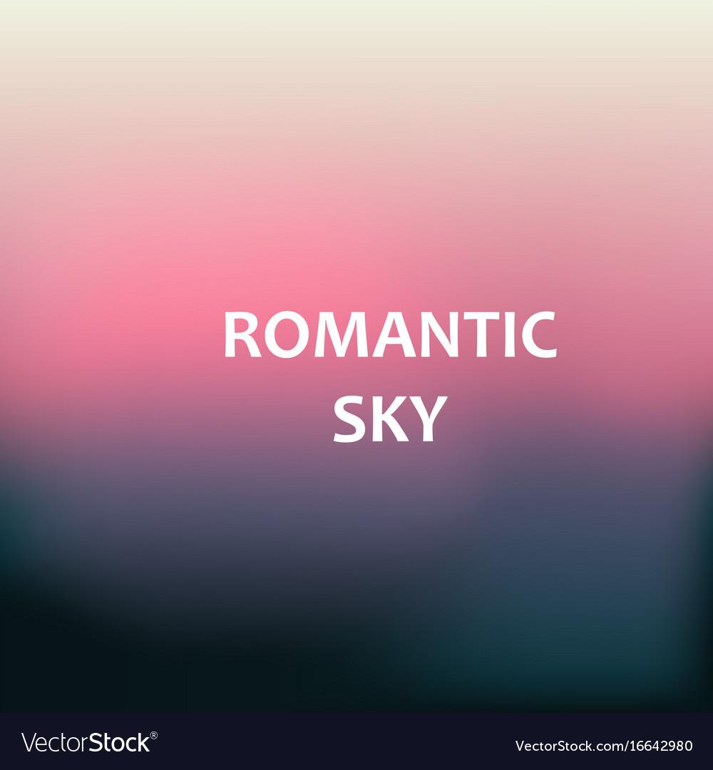 Romantic sky blurred background