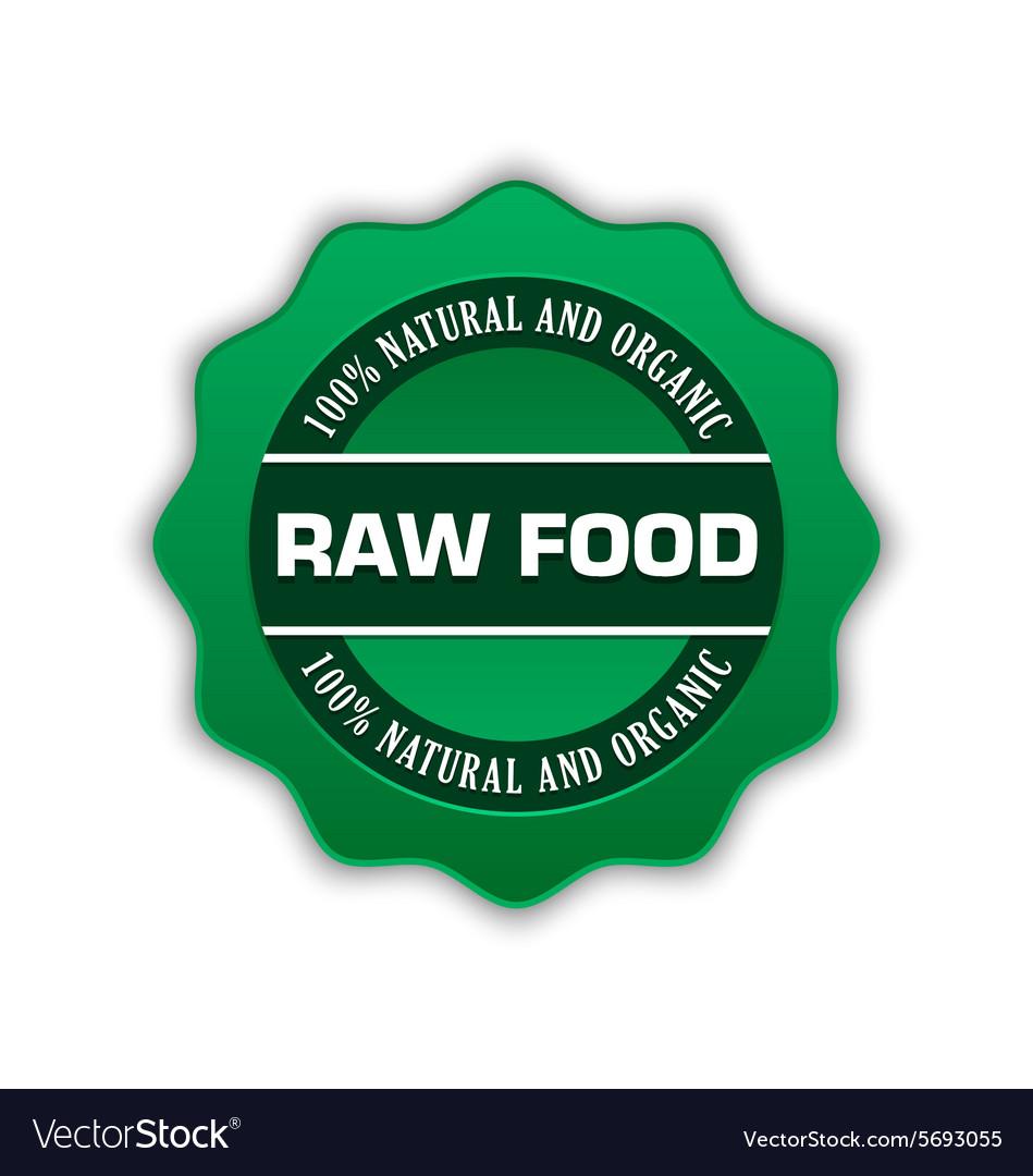 Raw food badge
