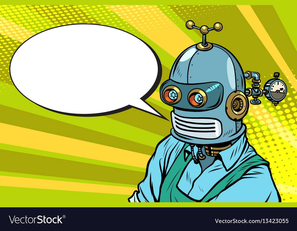Robot worker in apron says the comic book bubble vector image