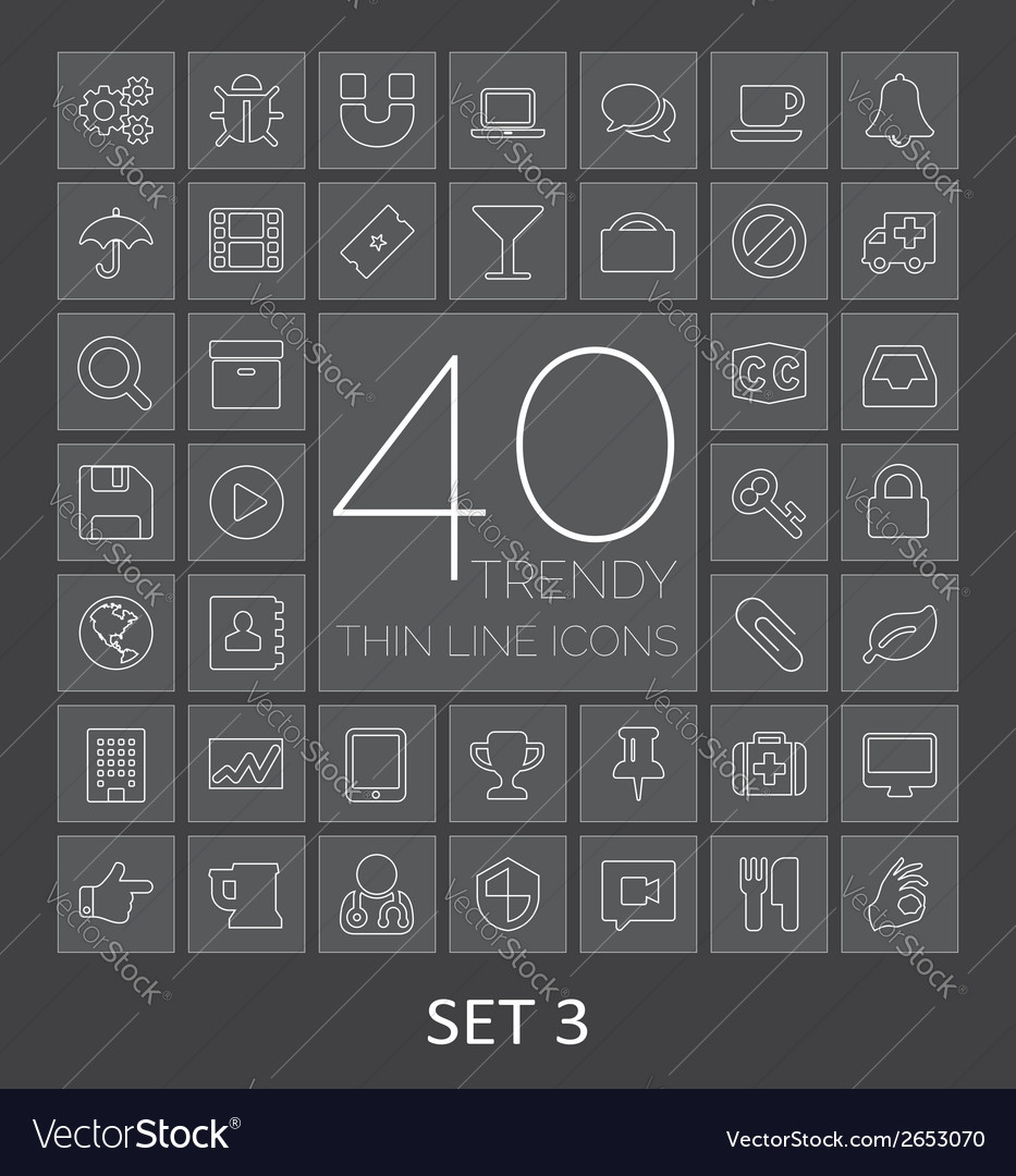 40 Trendy Thin Line Icons for Web and Mobile Set 3