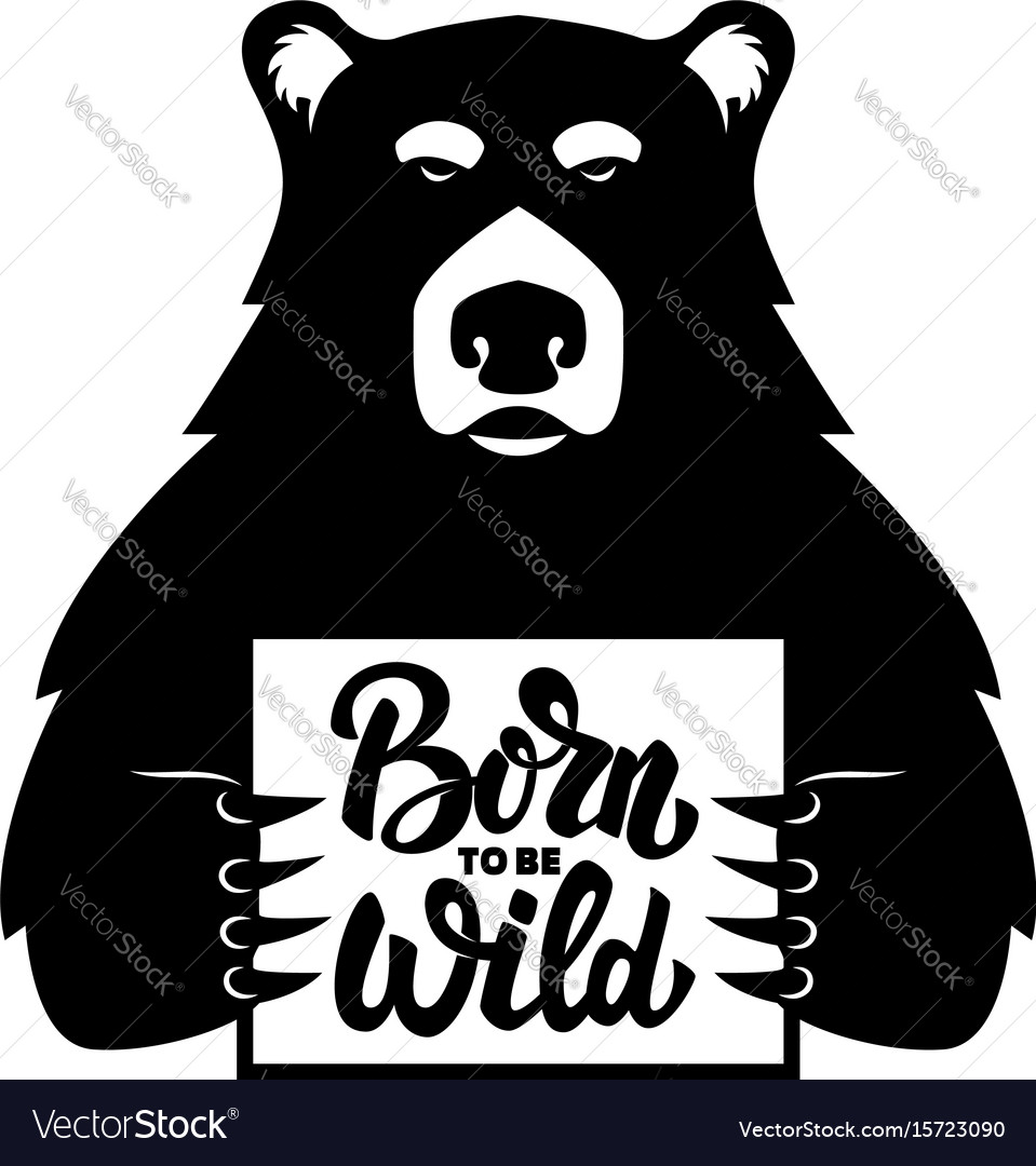 Bear with poster born to be wild