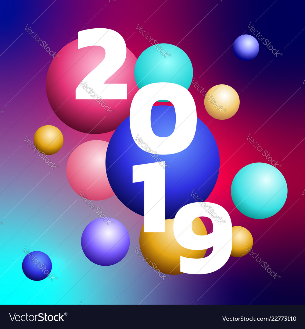 3d design 2019 happy new year colorful bubble