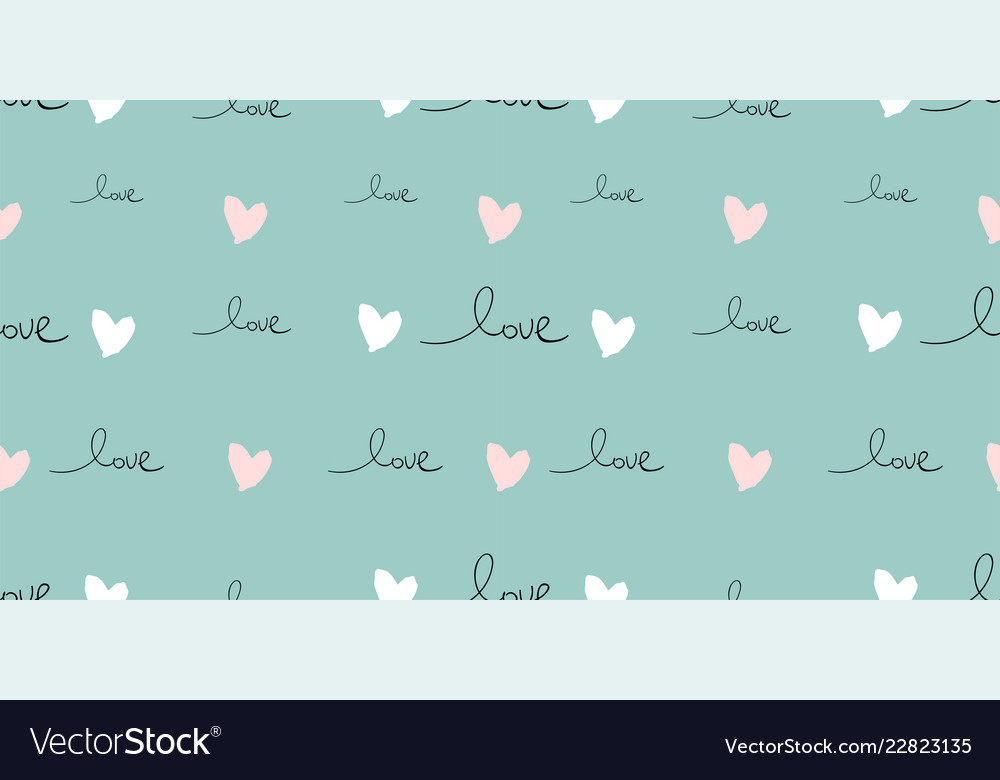 Romantic seamless pattern with hand written words