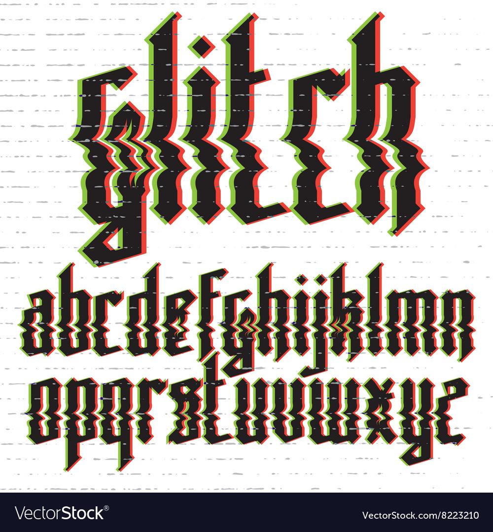 Glitch distortion gothic font