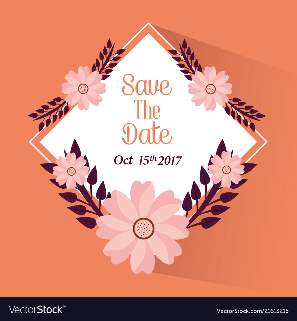 Save the date flowers leaves party celebration