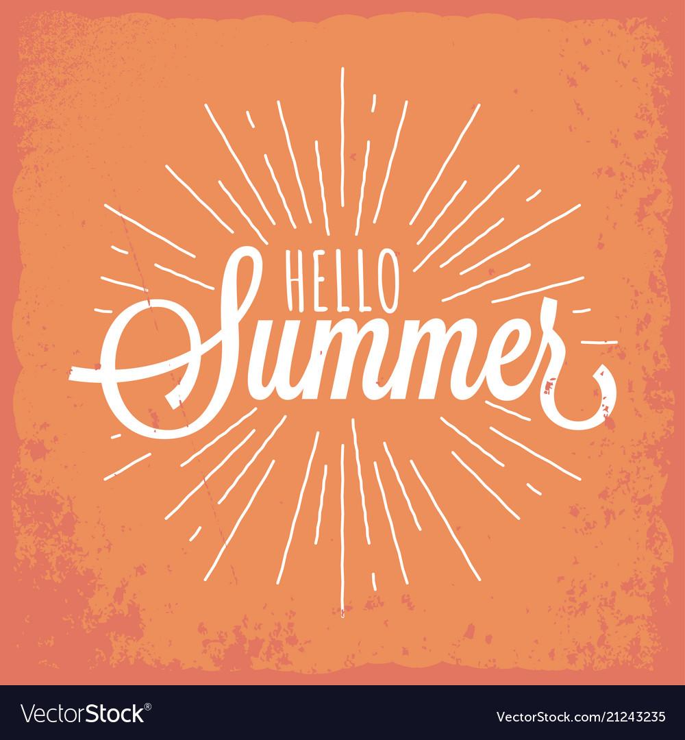 Hello summer vintage lettering background