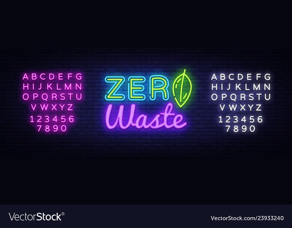 Zero waste neon text zero waste neon sign
