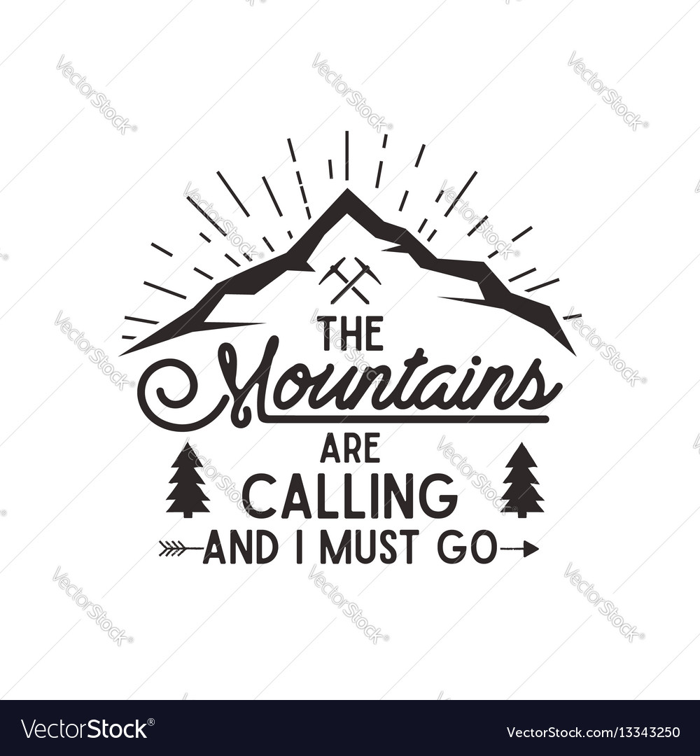 Mountains are calling poster mountains